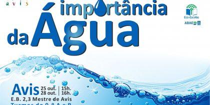 Município e E.B. 2,3 Mestre de Avis juntos na sensibilização pel'A Importância da Água